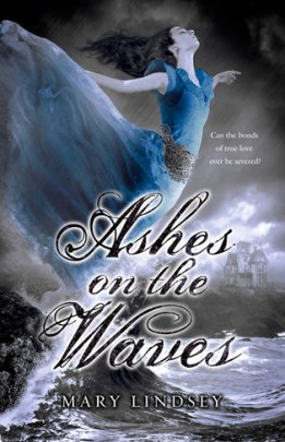 Giveaway: Ashes on the Waves by Mary Lindsey